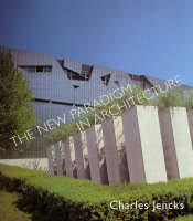 """""""The New Paradigm in Architecture"""" by Charles Jencks"""