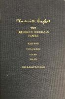 """The Frederick Douglass Papers"" by Frederick Douglass"