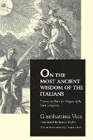 """On the Most Ancient Wisdom of the Italians"" by Giambattista Vico"