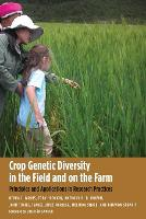 """Crop Genetic Diversity in the Field and on the Farm"" by Devra I. Jarvis"