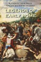 """Legends of Early Rome"" by Brian Beyer"