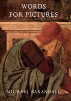"""""""Words for Pictures"""" by Michael Baxandall"""