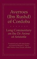 """Long Commentary on the De Anima of Aristotle"" by Averroes"