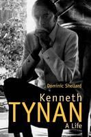 """""""Kenneth Tynan"""" by Dominic Shellard"""