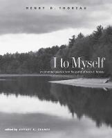 """I to Myself"" by Henry David Thoreau"