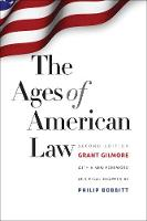 """The Ages of American Law"" by Grant Gilmore"