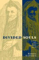 """Divided Souls"" by Elisheva Carlebach"