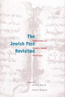 """""""The Jewish Past Revisited"""" by David N. Myers"""