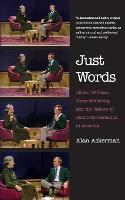 """""""Just Words"""" by Alan Ackerman"""