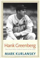 """Hank Greenberg"" by Mark Kurlansky"