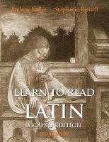 """Learn to Read Latin, Second Edition (Workbook)"" by Andrew Keller"