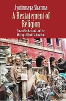 """A Restatement of Religion"" by Jyotirmaya Sharma"