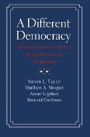 """""""A Different Democracy"""" by Steven L. Taylor"""