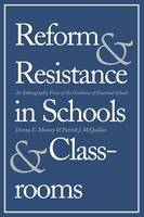 """Reform and Resistance in Schools and Classrooms"" by Donna E.              Muncey"