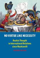 """No Virtue Like Necessity"" by Jonathan Haslam"