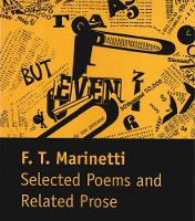 """Selected Poems and Related Prose"" by Filippo Tommaso Marinetti"