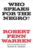 """Who Speaks for the Negro?"" by Robert Penn Warren"