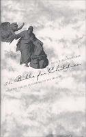 """The Bible for Children"" by Ruth B. Bottigheimer"