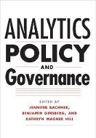 """Analytics, Policy, and Governance"" by Jennifer Bachner"