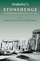 """Stukeley's 'Stonehenge'"" by Aubrey Burl"