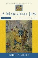 """A Marginal Jew: Rethinking the Historical Jesus, Volume V"" by John P. Meier"