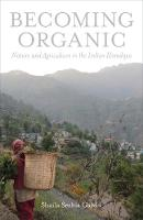 """Becoming Organic"" by Shaila Seshia Galvin"