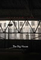 """""""The Big House"""" by Stephen Cox"""