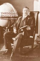 """Theodore Roosevelt"" by Joshua David Hawley"
