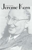 """Jerome Kern"" by Stephen Banfield"