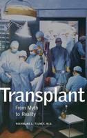 """Transplant"" by Nicholas L.                             Tilney"