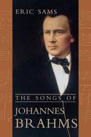"""The Songs of Johannes Brahms"" by Eric Sams"