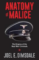 """Anatomy of Malice"" by Joel E. Dimsdale"
