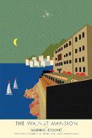 """The Walnut Mansion"" by Miljenko Jergovic"