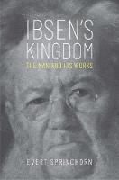 """""""Ibsen's Kingdom"""" by Evert Sprinchorn"""