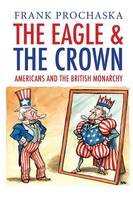 """""""The Eagle and the Crown"""" by Frank Prochaska"""