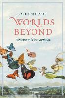 """Worlds Beyond"" by Laura Forsberg"