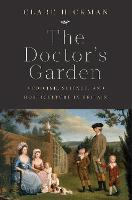 """""""The Doctor's Garden"""" by Clare Hickman"""