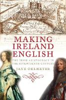 """Making Ireland English"" by Jane Ohlmeyer"