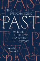"""""""The Ever-Changing Past"""" by James M. Banner"""