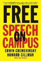 """Free Speech on Campus"" by Erwin Chemerinsky"