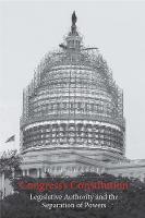 """""""Congress's Constitution"""" by Josh Chafetz"""