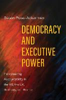 """Democracy and Executive Power"" by Susan Rose-Ackerman"
