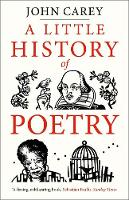 """A Little History of Poetry"" by John Carey"