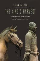 """The King's Harvest"" by Brian Lander"
