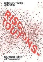 """""""Risquons-Tout"""" by Emanuele Coccia"""