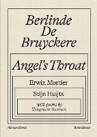 """Berlinde De Bruyckere: Angel's Throat"" by Berlinde de Bruyckere"