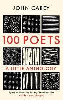 """100 Poets"" by John Carey"