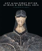 """""""Art in the First Cities of Iran and Central Asia"""" by Agnes Benoit"""