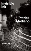 """Invisible Ink"" by Patrick Modiano"