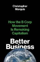 """Better Business"" by Christopher Marquis"